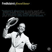 Fred Astaire's Finest Hour de Fred Astaire