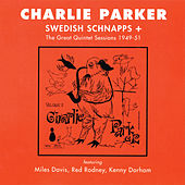 Swedish Schnapps + The Great Quintet Sessions 1949-51 (Vol. 5) de Charlie Parker Quintet