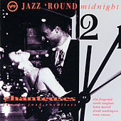 Jazz 'Round Midnight - Chanteuses/ Female Jazz Vocalists von Various Artists