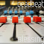 Blessing by Deadbeat