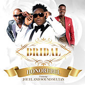 Bridal (feat. Sound Sultan & Joe El) by Various Artists