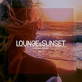 Lounge & Sunset, Vol. 1 by Various Artists