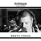 Hallelujah by Brett Vogel