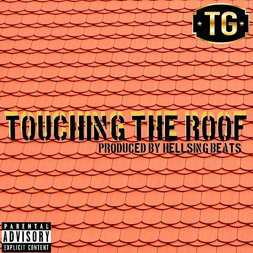 Touching the Roof by Tony Grands