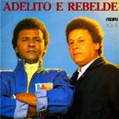 Vol. 04 de Adelito e Rebelde