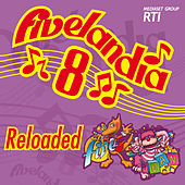 Fivelandia Reloaded - Vol.8 von Various Artists
