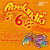 Fivelandia Reloaded - Vol.6 di Various Artists