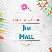 Listen This Music by Jim Hall