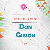 Listen This Music by Don Gibson