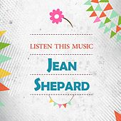 Listen This Music by Jean Shepard