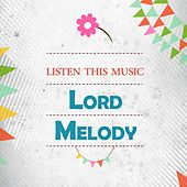 Listen This Music by Lord Melody