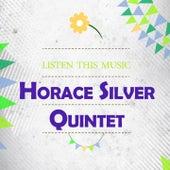 Listen This Music de Horace Silver Quintet