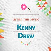 Listen This Music by Kenny Drew