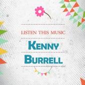 Listen This Music von Kenny Burrell
