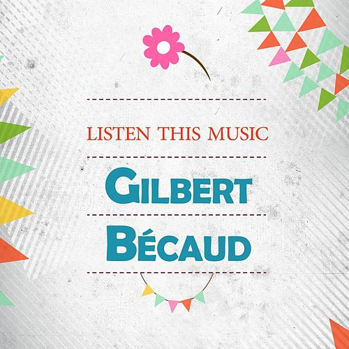 Listen This Music de Gilbert Becaud