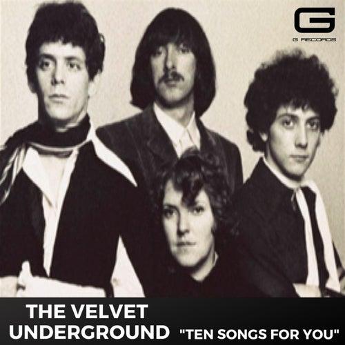Ten songs for you von The Velvet Underground