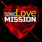Sonic Mission Love Elegant Selection of Smooth Electronica von Various Artists