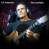 Fire and Rain by C.T. Freeman