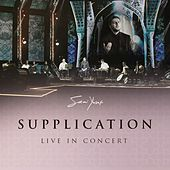 Supplication (Live in Concert) by Sami Yusuf