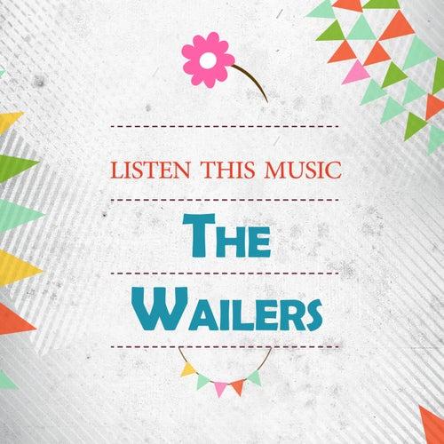 Listen This Music de The Wailers