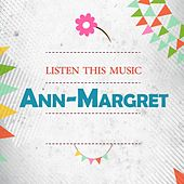 Listen This Music by Ann-Margret