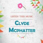Listen This Music von Clyde McPhatter