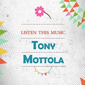 Listen This Music by Tony Mottola