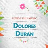 Listen This Music von Dolores Duran