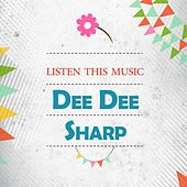 Listen This Music de Dee Dee Sharp