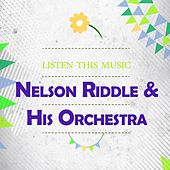 Listen This Music by Nelson Riddle