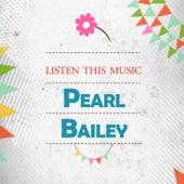Listen This Music von Pearl Bailey