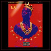 B.c. by KXNG Crooked