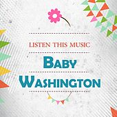 Listen This Music by Baby Washington