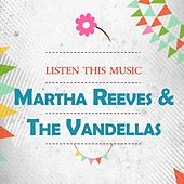 Listen This Music von Martha and the Vandellas