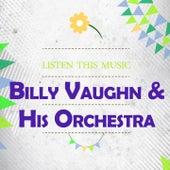Listen This Music von Billy Vaughn