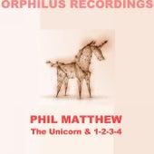 The Unicorn von Phil Matthew