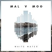 White Water by Mal V Moo