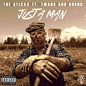 Just a Man by The Stixxx