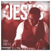 Jesus de Tony Jones II