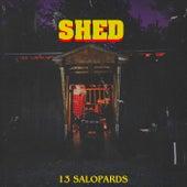 Shed von Les 13 Salopards