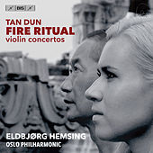 Tan Dun: Fire Ritual by Eldbjørg Hemsing