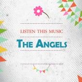 Listen This Music de The Angels