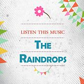 Listen This Music de The Raindrops