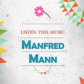 Listen This Music by Manfred Mann