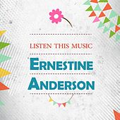 Listen This Music by Ernestine Anderson