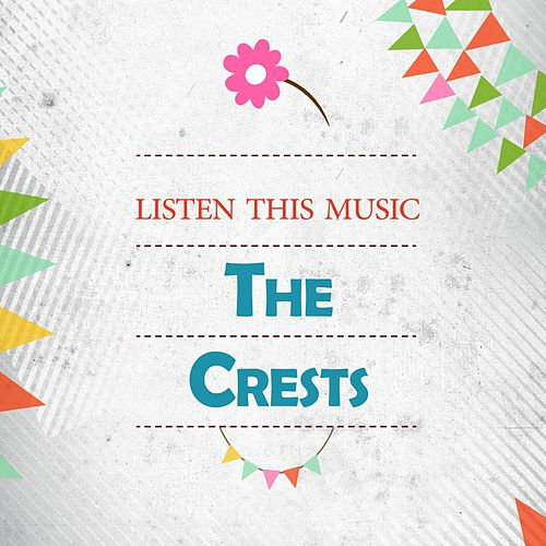 Listen This Music by The Crests