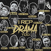 I Rep Drama Too by Various Artists