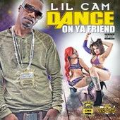 Dance on Ya Friend de Cam Special
