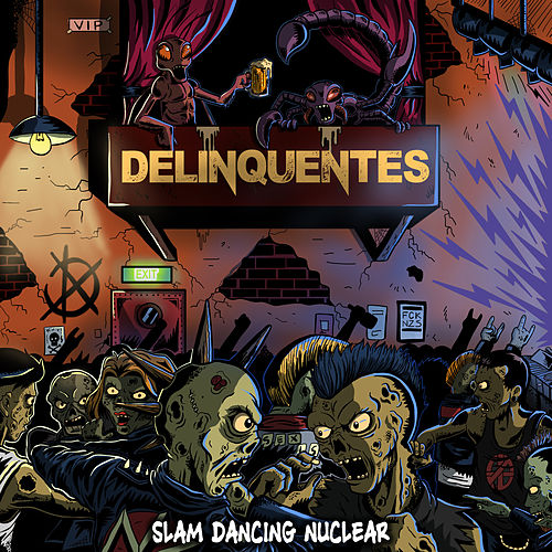 Slam Dancing Nuclear de Los Delinquentes