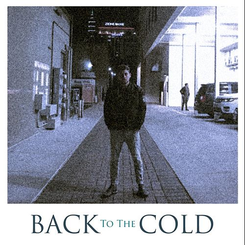 Back to the Cold by JM